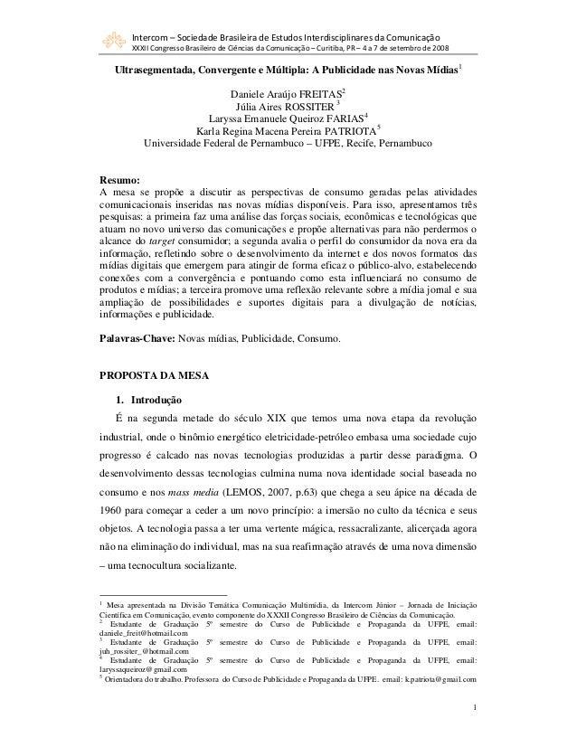 Intercom – Sociedade Brasileira de Estudos Interdisciplinares da Comunicação         XXXII Congresso Brasileiro de Ciência...