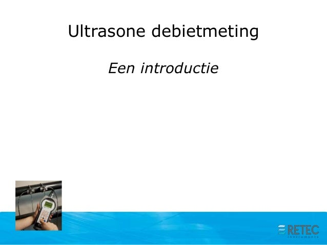 Ultrasone debietmeting Een introductie