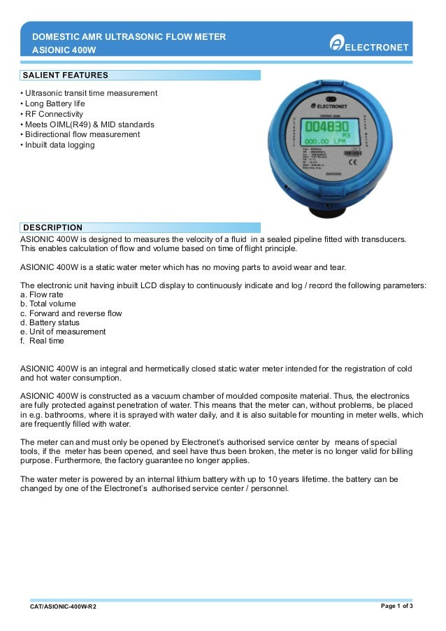 • Ultrasonic transit time measurement • Long Battery life • RF Connectivity • Meets OIML(R49) & MID standards • Bidirectio...