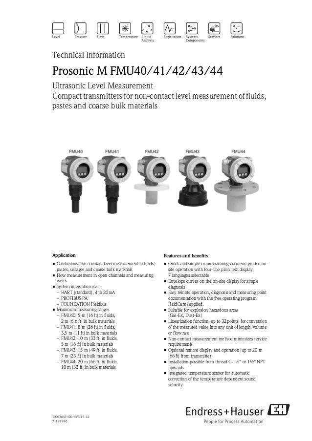TI00365F/00/EN/15.1271197996Technical InformationProsonic M FMU40/41/42/43/44Ultrasonic Level MeasurementCompact transmitt...