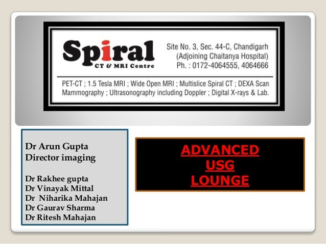 Dr Arun Gupta Director imaging Dr Rakhee gupta Dr Vinayak Mittal Dr Niharika Mahajan Dr Gaurav Sharma Dr Ritesh Mahajan AD...