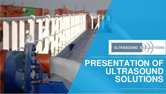 ‹#› PRESENTATION OF ULTRASOUND SOLUTIONS