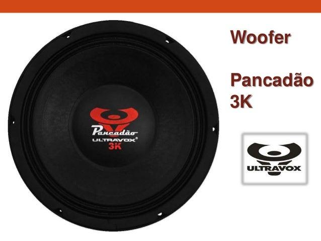 Woofer Pancadão 3K