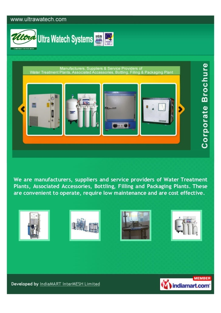 We are manufacturers, suppliers and service providers of Water TreatmentPlants, Associated Accessories, Bottling, Filling ...