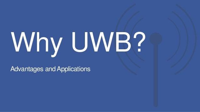 Ultra Wide Band Uwb