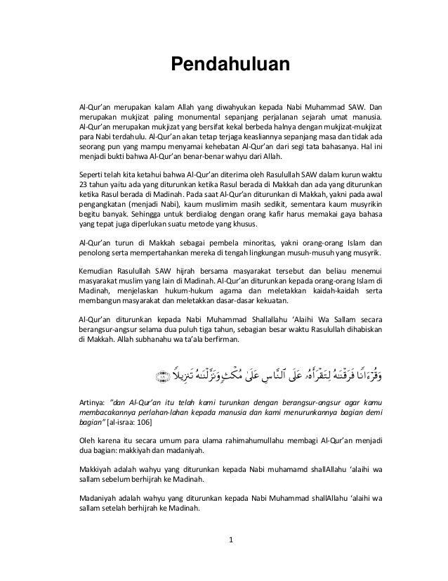 Pendahuluan Al-Qur'an merupakan kalam Allah yang diwahyukan kepada Nabi Muhammad SAW. Dan merupakan mukjizat paling monume...