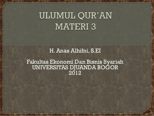 H. Anas Alhifni, S.EIFakultas Ekonomi Dan Bisnis Syariah  UNIVERSITAS DJUANDA BOGOR              2012