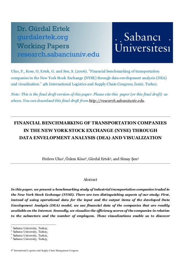"Ulus, F., Kose, O, Ertek, G. and Sen, S. (2006). ""Financial benchmarking of transportationcompanies in the New York Stock ..."