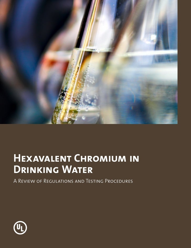 Hexavalent Chromium inDrinking WaterA Review of Regulations and Testing Procedures