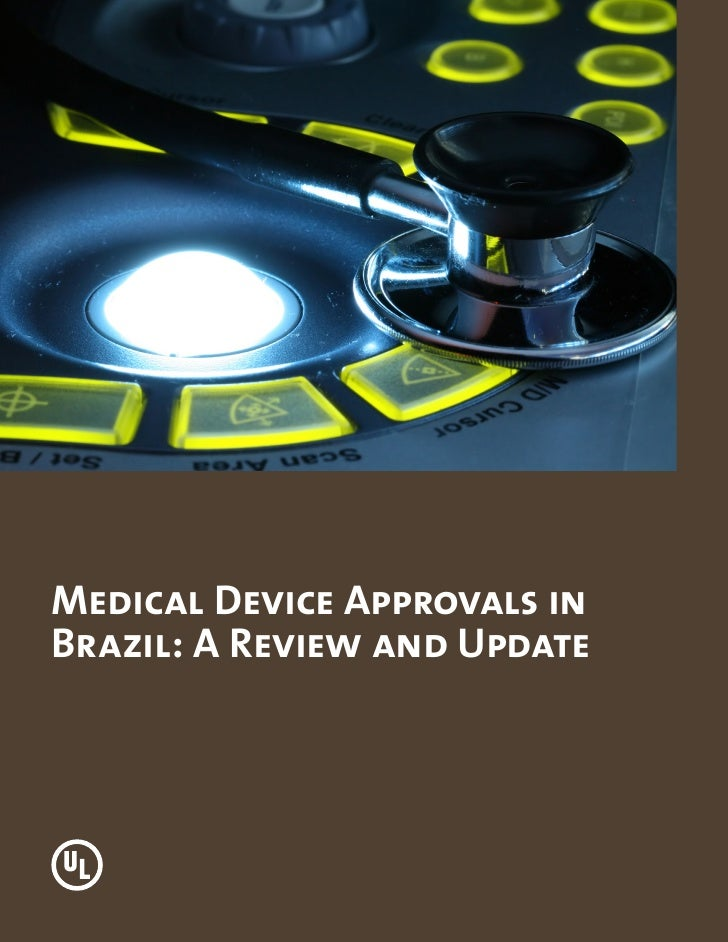 Medical Device Approvals inBrazil: A Review and Update
