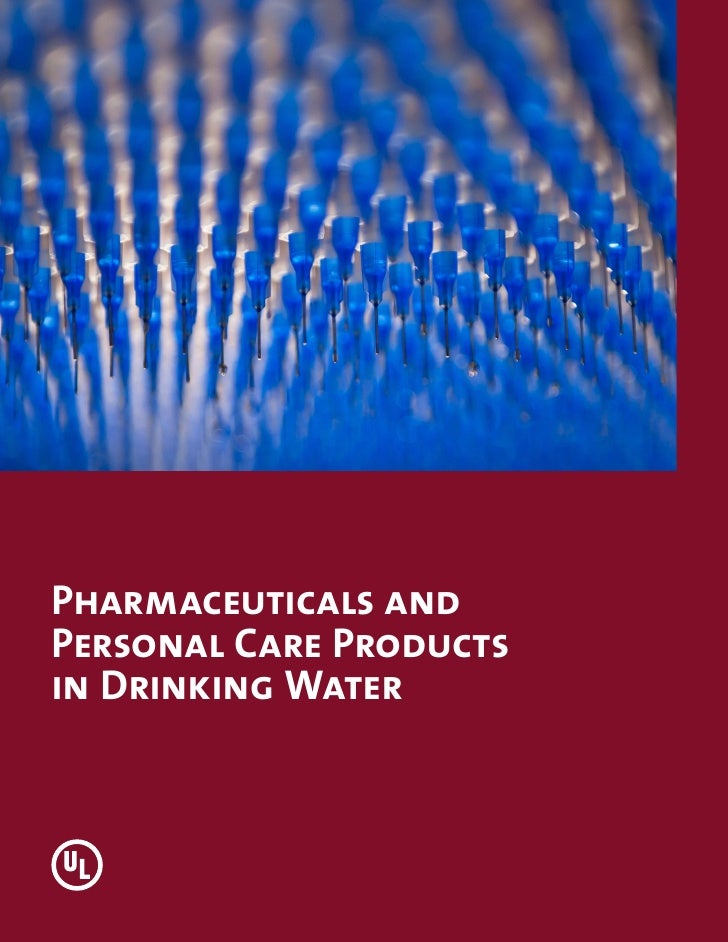 Pharmaceuticals andPersonal Care Productsin Drinking Water