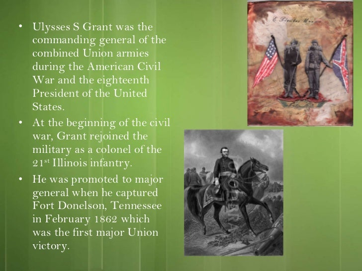 The Battle of Fort Donelson The History of General Ulysses S Grantrsquos First Major Victory in the Civil War