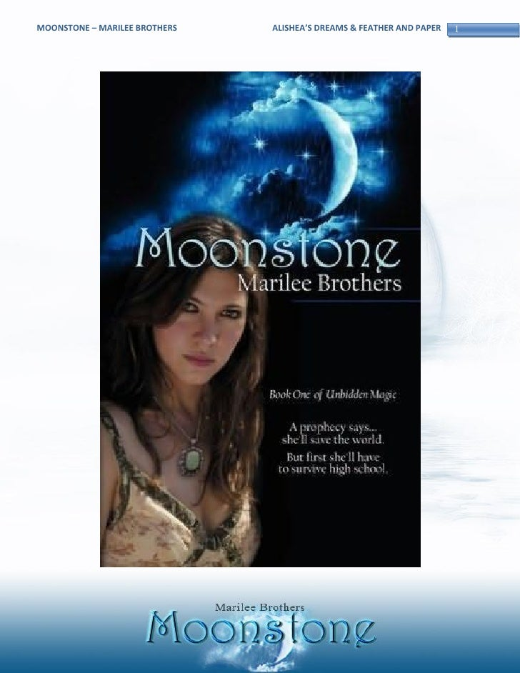 MOONSTONE – MARILEE BROTHERS   ALISHEA'S DREAMS & FEATHER AND PAPER   1