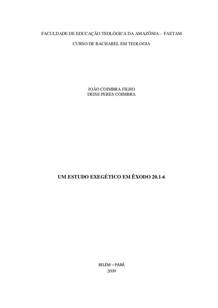 FACULDADE DE EDUCAÇÃO TEOLÓGICA DA AMAZÔNIA - FAETAM           CURSO DE BACHAREL EM TEOLOGIA                 JOÃO COIMBRA ...
