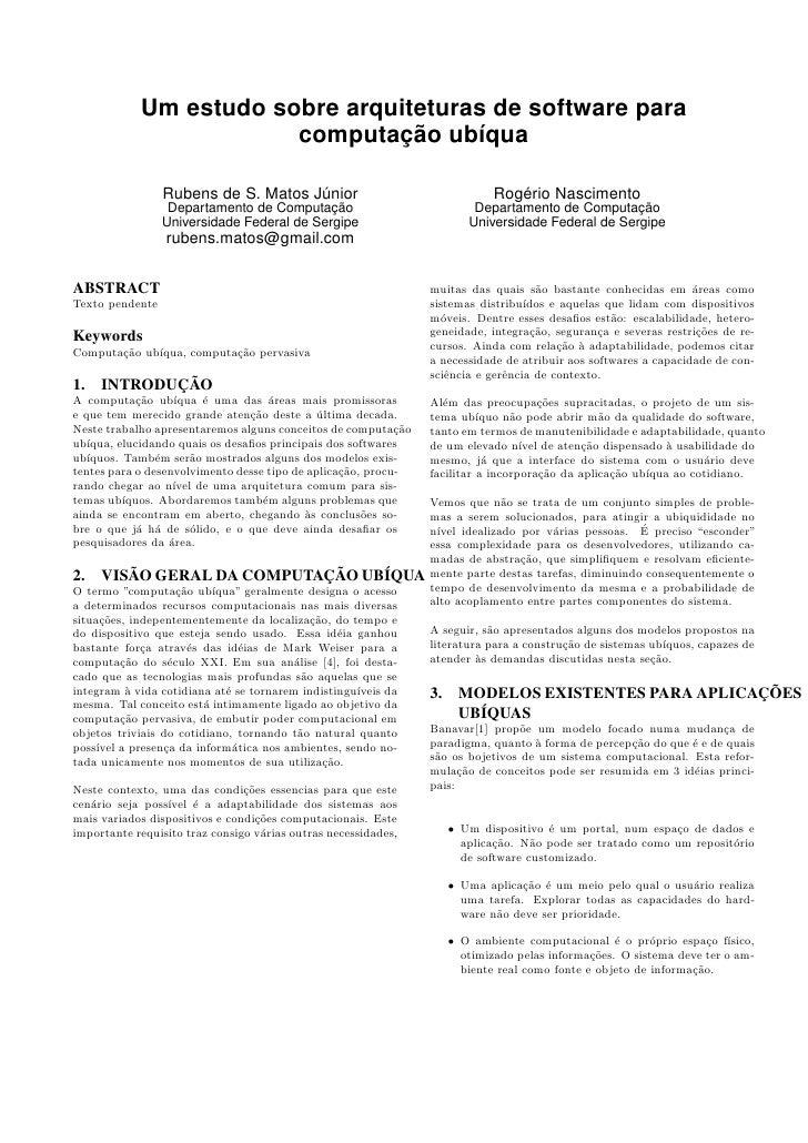 Um estudo sobre arquiteturas de software para                         computação ubíqua                   Rubens de S. Mat...