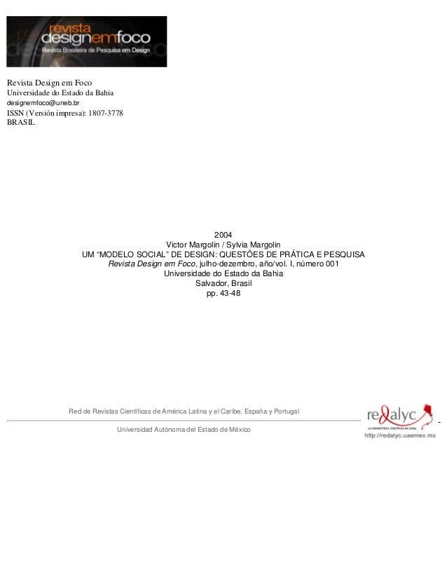 Revista Design em Foco Universidade do Estado da Bahia designemfoco@uneb.br ISSN (Versión impresa): 1807-3778 BRASIL 2004 ...