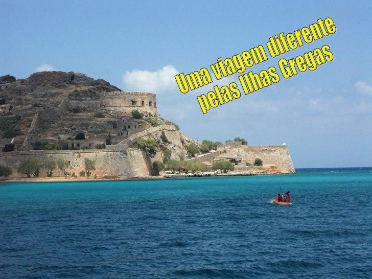 Uma viagem diferente pelas Ilhas Gregas