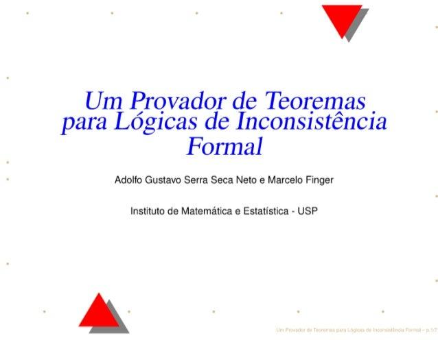 Um Provador de Teoremas para Logicas de Inconsistencia Formal