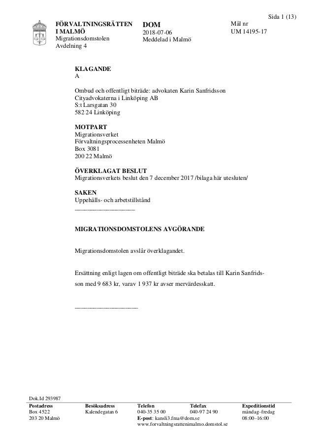 Sida 1 (13) FÖRVALTNINGSRÄTTEN I MALMÖ Migrationsdomstolen Avdelning 4 DOM 2018-07-06 Meddelad i Malmö Mål nr UM 14195-17 ...