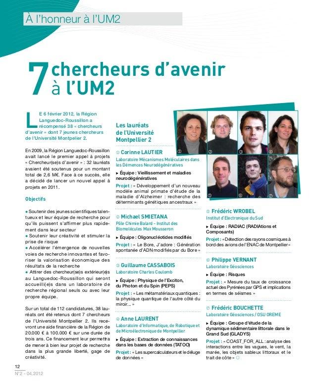 à l'honneur à l'UM2     7          chercheurs d'avenir                à l'UM2    L          e 6 février 2012, la Région   ...