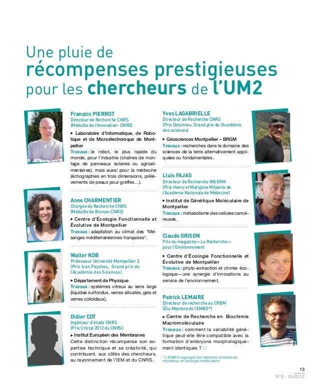 Une pluie derécompenses prestigieusespour les chercheurs de l'UM2      François PIERROT                                 Yv...