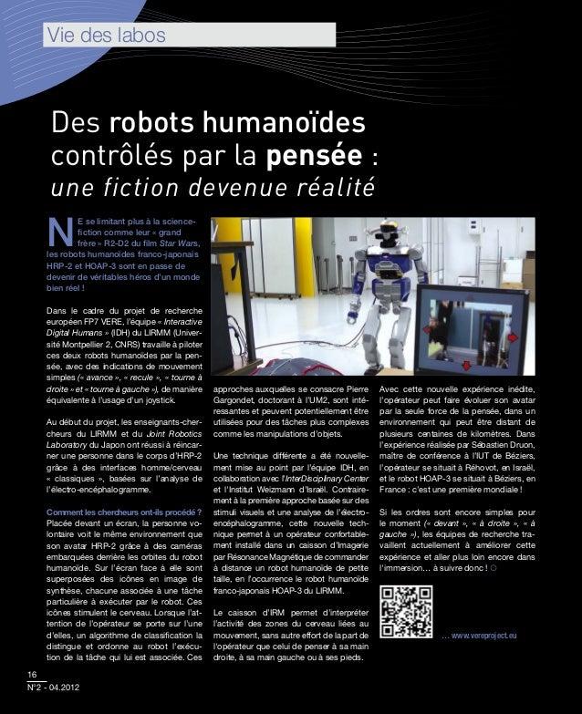 Vie des labos     Des robots humanoïdes     contrôlés par la pensée :     une fiction devenue réalité    N            e se...