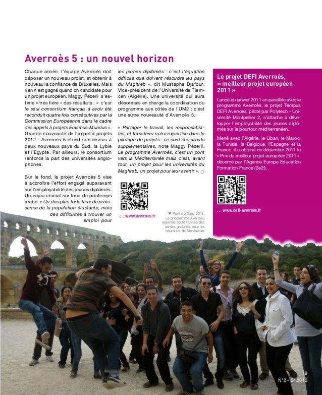 Averroès 5 : un nouvel horizonChaque année, l'équipe Averroès doit           les jeunes diplômés : c'est l'équationdéposer...