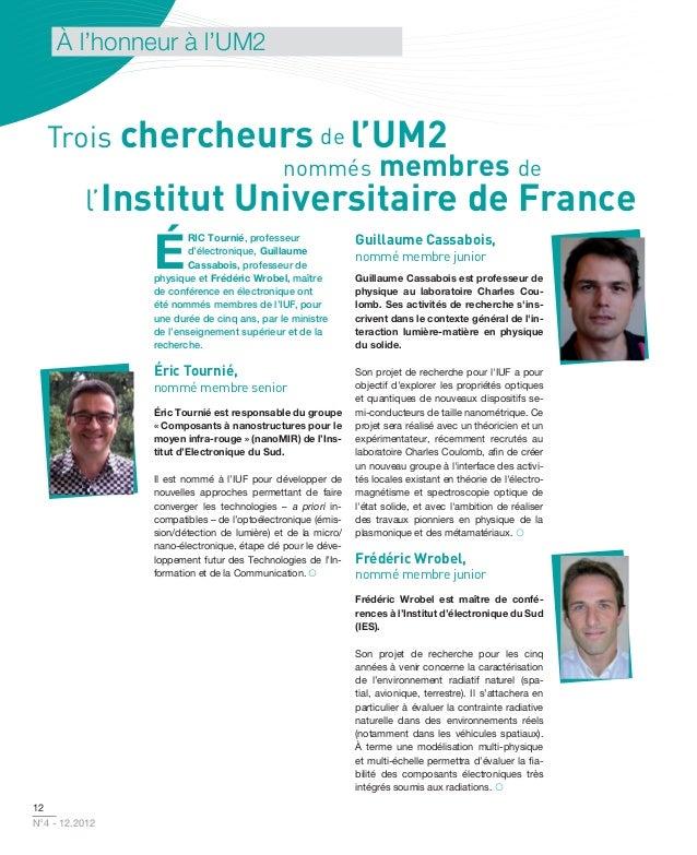 À l'honneur à l'UM2  Trois chercheurs de l'UM2                  nommés membres de     l'Institut Universitaire de France  ...