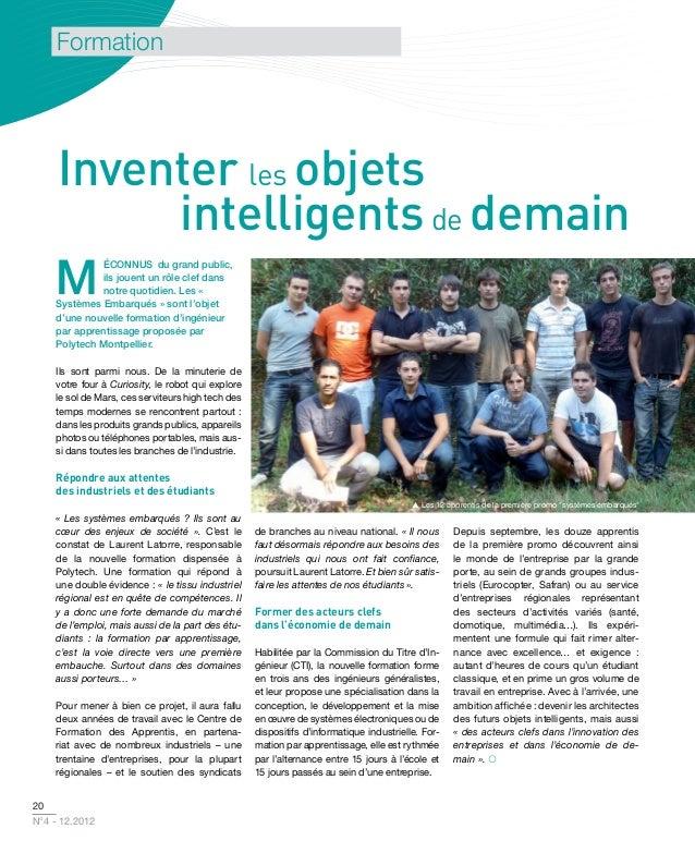 Formation    Inventer les objets         intelligents de demain    M             ÉCONNUS du grand public,             ils ...