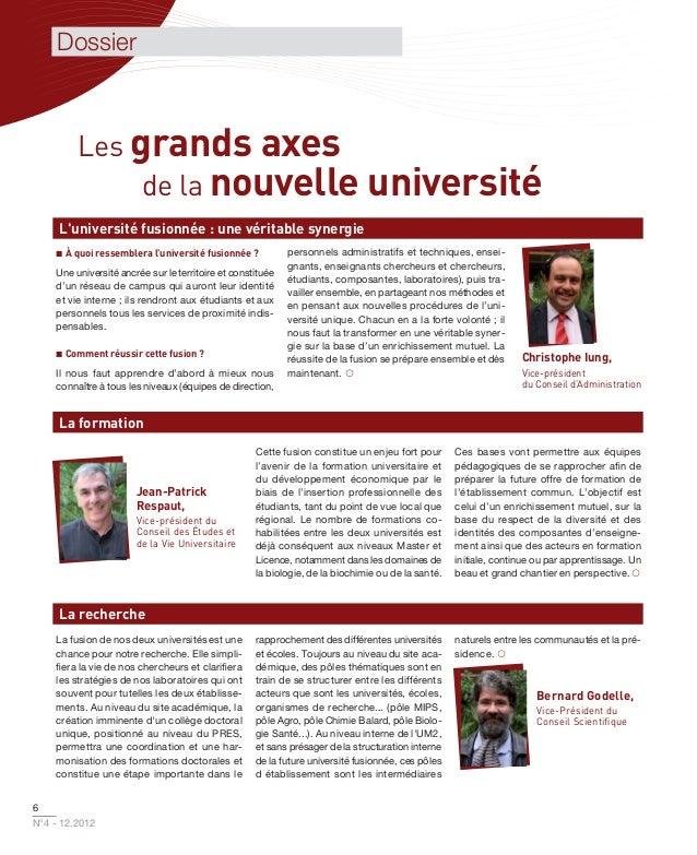 Dossier         Les grands axes              de la nouvelle université     Luniversité fusionnée : une véritable synergie ...