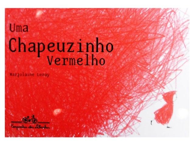Livro-Uma Chapeuzinho Vermelho