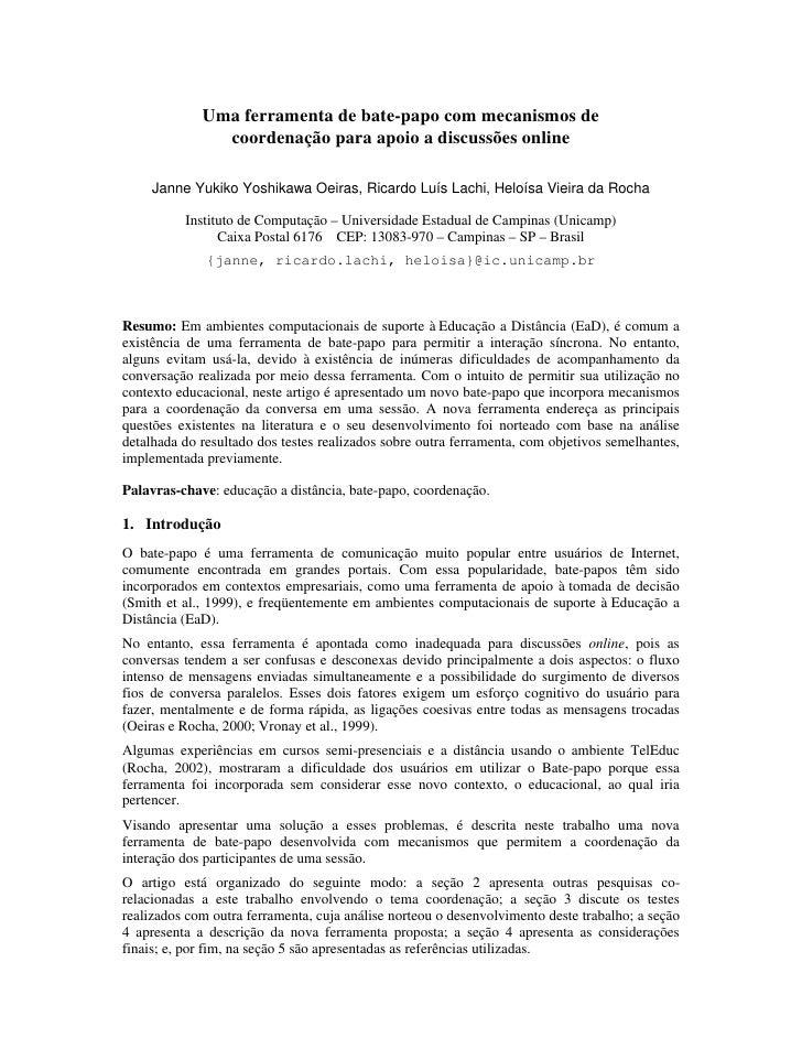 Uma ferramenta de bate-papo com mecanismos de                coordenação para apoio a discussões online       Janne Yukiko...