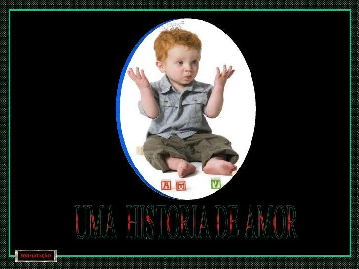 UMA  HISTORIA DE AMOR