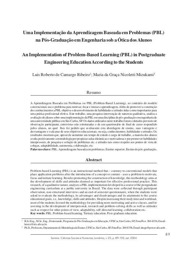 Uma Implementação da Aprendizagem Baseada em Problemas (PBL) na Pós-Graduação em Engenharia sob a Ótica dos Alunos An Impl...
