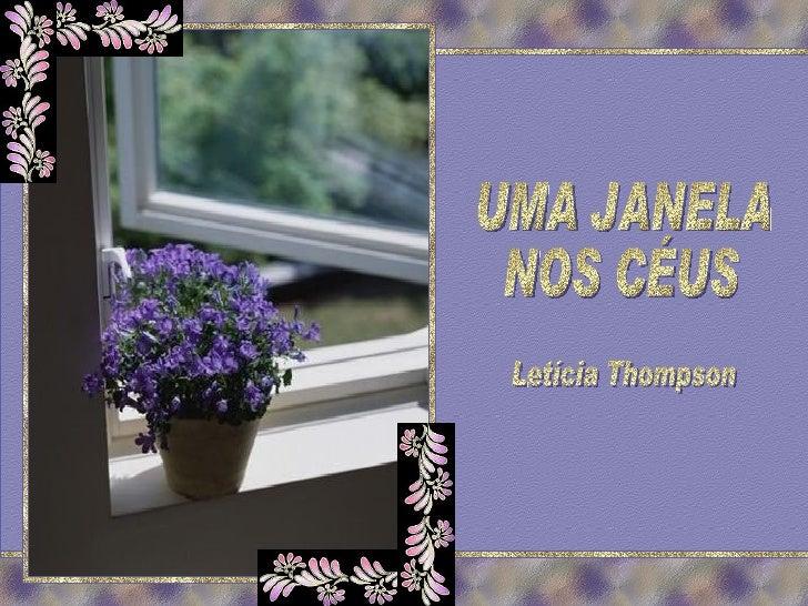 UMA JANELA NOS CÉUS Letícia Thompson