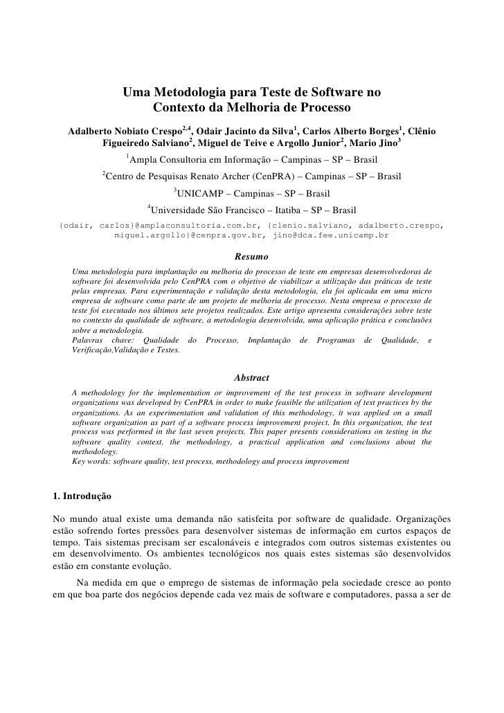 Uma Metodologia para Teste de Software no                        Contexto da Melhoria de Processo    Adalberto Nobiato Cre...
