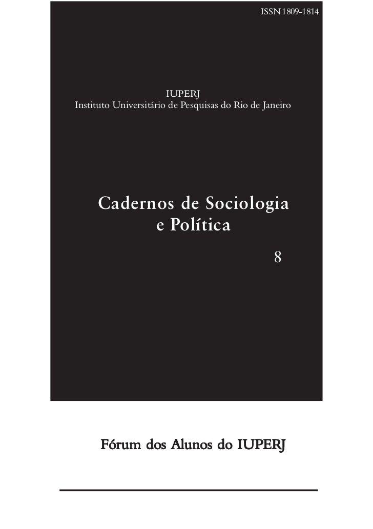 ISSN 1809-1814                            IUPERJ Instituto Universitário de Pesquisas do Rio de Janeiro          Cadernos ...