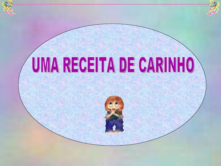 UMA RECEITA DE CARINHO