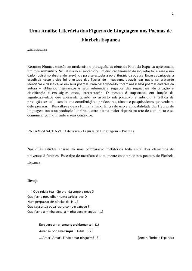 1 Uma Análise Literária das Figuras de Linguagem nos Poemas de Florbela Espanca Adilson Motta, 2011 Resumo: Numa extensão ...