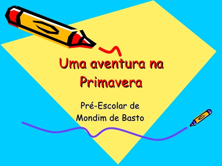 Uma aventura na Primavera Pré-Escolar de Mondim de Basto