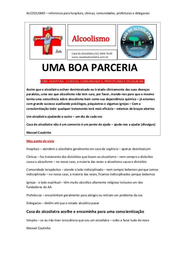 ALCOOLISMO – referencia para hospitais, clínicas, comunidades, prefeituras e delegaciasUMA BOA PARCERIACOM: HOSPITAIS, CLI...