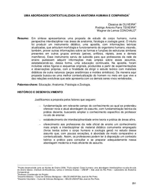 291 UMA ABORDAGEM CONTEXTUALIZADA DA ANATOMIA HUMANA E COMPARADA1 Classius de OLIVEIRA2 Rodrigo Antonio Parra TEIXEIRA3 Wa...