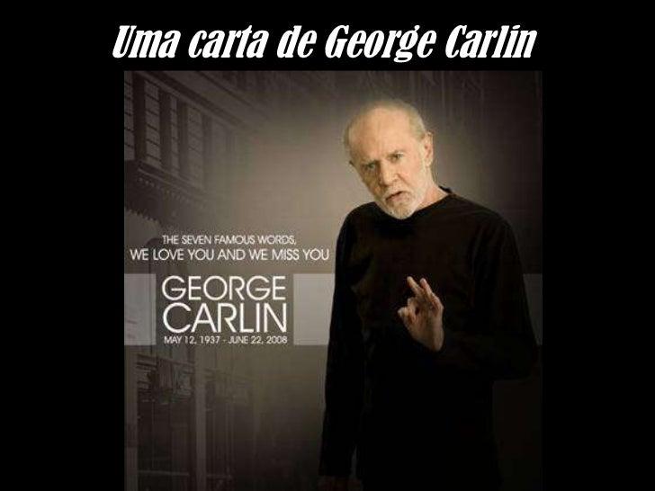 Uma carta de George Carlin