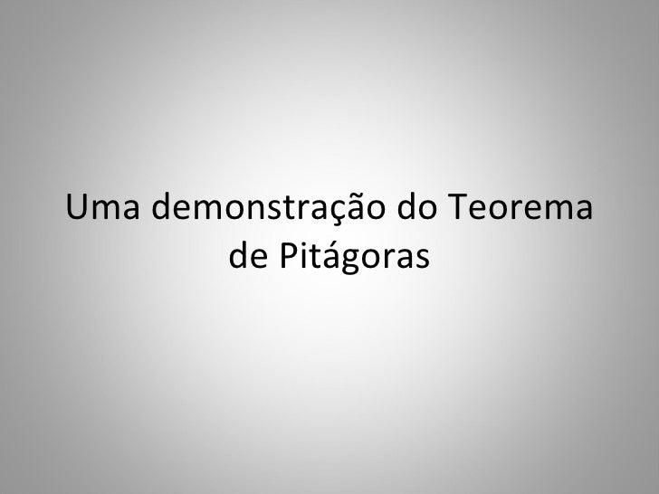 Uma demonstração do Teorema de Pitágoras