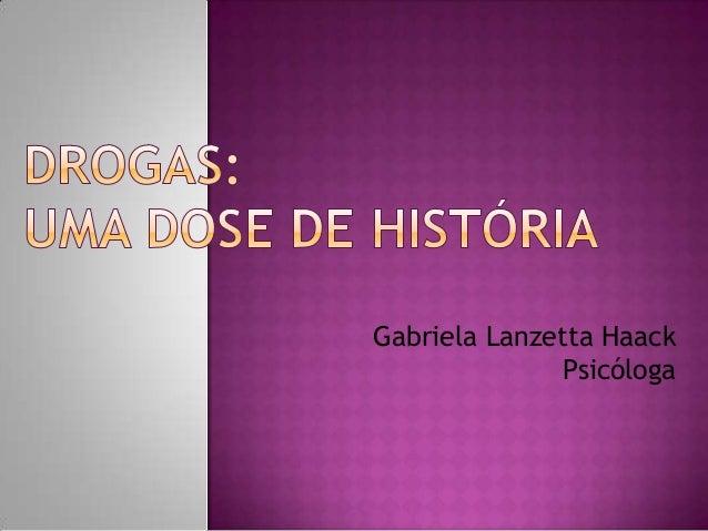 Gabriela Lanzetta Haack              Psicóloga