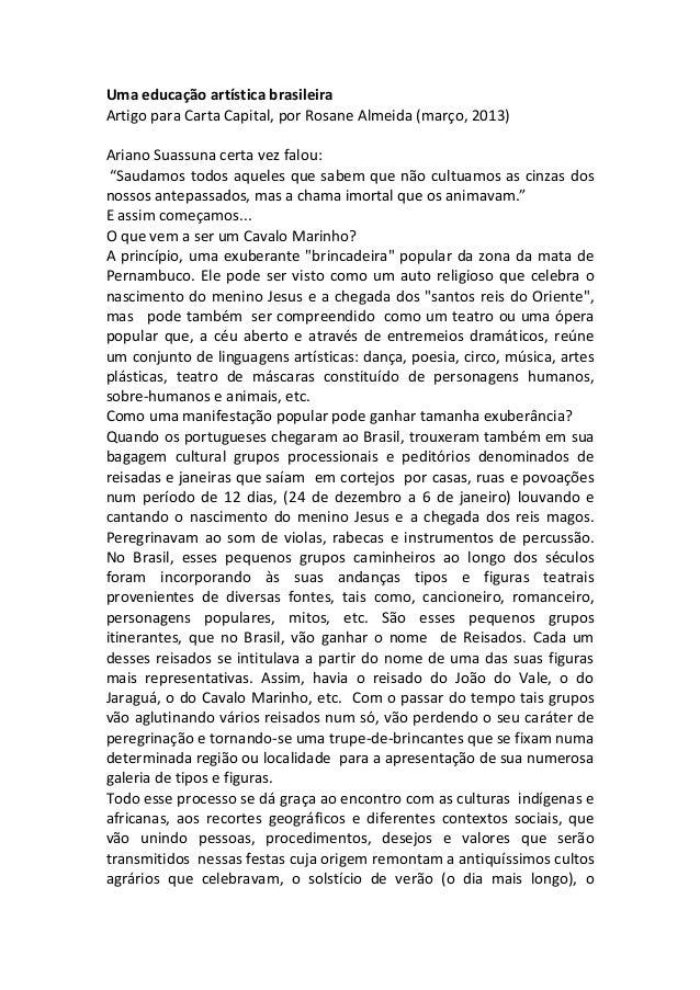 Uma  educação  artística  brasileira     Artigo  para  Carta  Capital,  por  Rosane  Almeida  (mar...