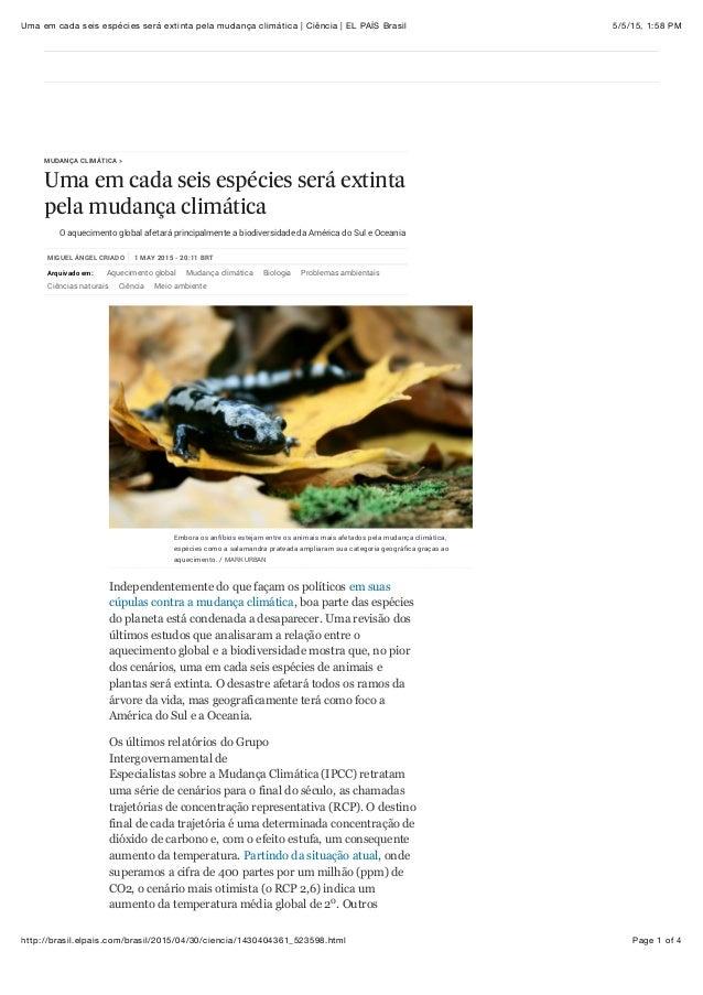 5/5/15, 1:58 PMUma em cada seis espécies será extinta pela mudança climática | Ciência | EL PAÍS Brasil Page 1 of 4http://...