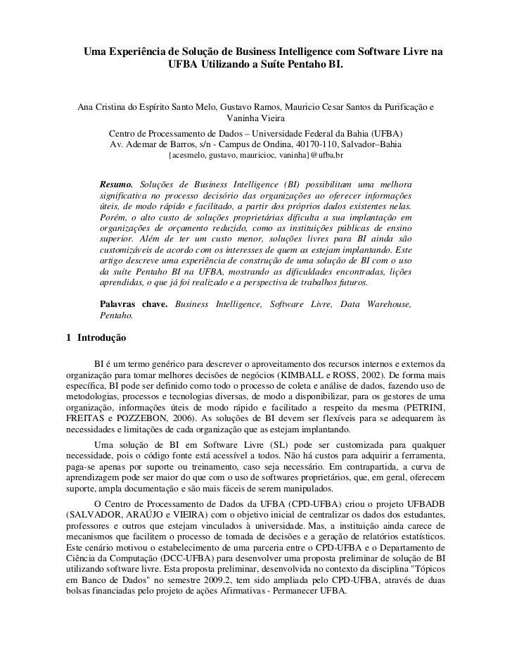 Uma Experiência de Solução de Business Intelligence com Software Livre na                    UFBA Utilizando a Suíte Penta...