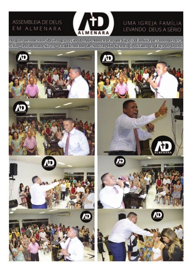 Alguns momentos da inauguração da AD Almenara, uma igreja família, levando Deus a sério - Pr. Renato Silver - rua Hermano ...