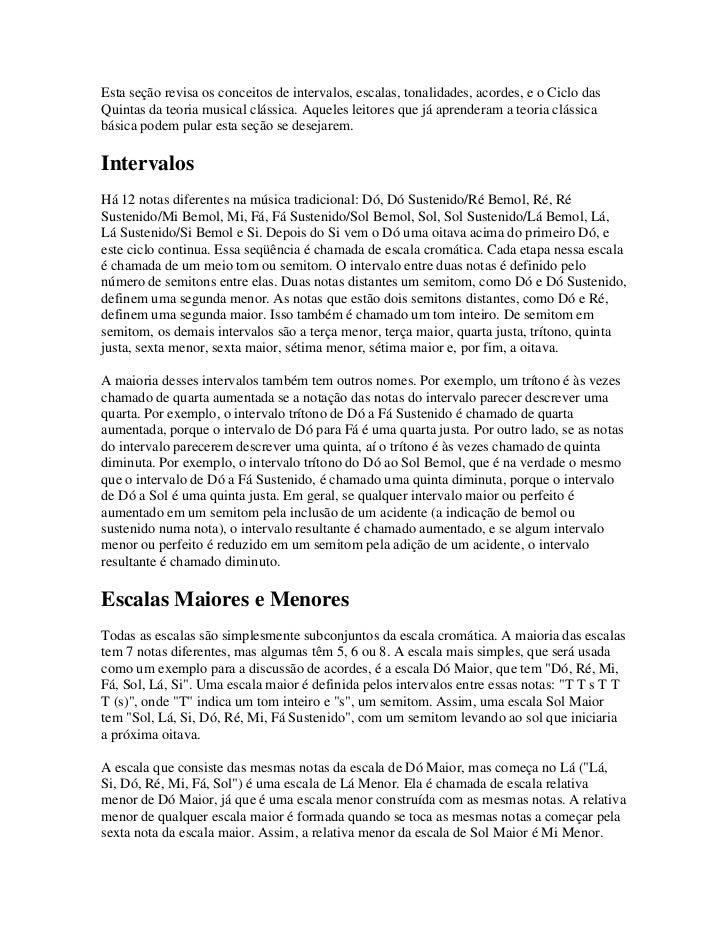 Esta seção revisa os conceitos de intervalos, escalas, tonalidades, acordes, e o Ciclo dasQuintas da teoria musical clássi...
